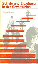 Grant Nigel, Schule und Erziehung in der Sowjetunion