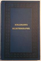 Schliemann Heinrich, Schliemann's Selbstbiographie