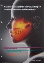 Naturwissenschaftliche Grundlagen für Dentalassistentinnen