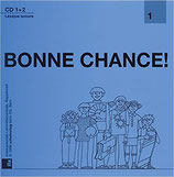 Bonne chance 1 CD