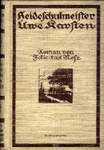 Rose Felicitias, Heideschulmeister Uwe Karsten