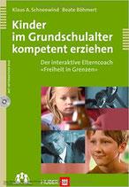 Schneewind/Böhmert, Kinder im Grundschulalter kompetent erziehen