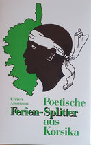 Ammann Ulrich, Poetische Ferien-Splitter