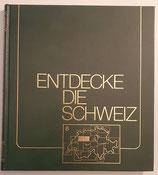 Imhof Gottfried, Entdecke die Schweiz Band 6