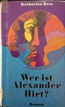 Herr Katharina, Wer ist Alexander Hirt?