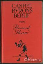 Shaw Bernard, Cashel Byrons Beruf