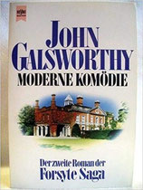 Galsworthy John, Moderne Komödie