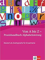 Von A bis Z - Alphabetisierungskurs Praxishandbuch