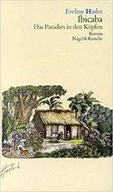 Hasler Eveline, Ibicaba - Das Paradies in den Köpfen