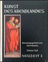 Martin Kurt (Hrsg.), Kunst des Abendlandes - Dritter Teil: Neuzeit I