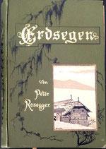 Rosegger Peter, Erdsegen