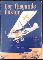 Fenton Clyde, Der fliegende Doktor