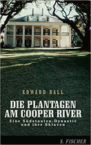 Ball Edward, Die Plantagen am Cooper River