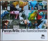 Porcus Artis: Das Kunstschwein
