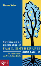 Weiss Thomas, Familientherapie ohne Familie