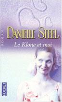 Steel Danielle, Le Klone et moi