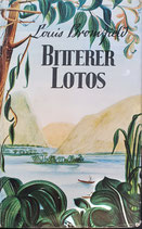 Bromfield Louis, Bitterer Lotos
