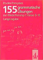 155 grammatische Übungen Französisch