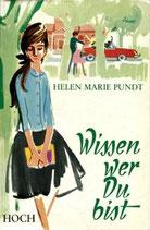Pundt Helen Marie, Wissen wer du bist