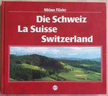Flüeler Niklaus, Die Schweiz La Suisse Switzerland