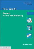 Fokus Sprache, Deutsch für die Berufsbildung Lösungen