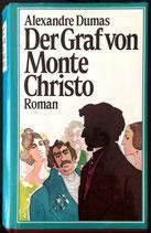 Dumas Alexandre, Der Graf von Monte Christo