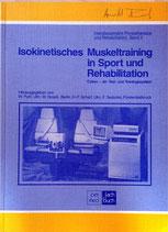 Isokinetisches Muskeltraining in Sport und Rehabilitation