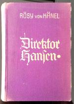 Känel von Rösy, Direktor Hansen und von Menschen hinter Gefängismauern