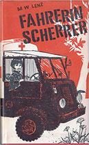 Lenz Max Werner, Fahrerin Scherrer