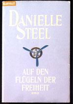 Steel Danielle, Auf den Flügeln der Freiheit