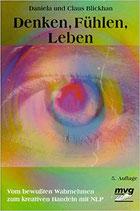 Blickhan Daniela und Claus, Denken, Fühlen, Leben