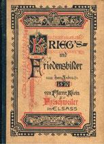 Klein Karl, Kriegs- und Friedensbilder aus dem Jahr 1870