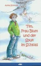 Schorno/van de Ven: Tim, Frau Blum und der Spuk im Schloss