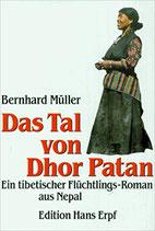 Müller Bernhard, Das Tal von Dhor Patan