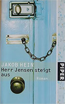 Hein Jakob, Herr Jensen steigt aus