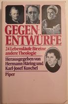 Häring Hermann, Kuschel Karl-Josef, Gegenentwürfe