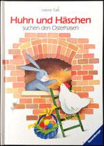Türk Hanne, Huhn und Häschen suchen den Osterhasen