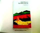 Hartmann Lukas, Die Wölfe sind satt