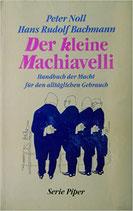 Noll / Bachmann, Der kleine Machiavelli