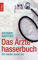 Bartens Werner, Das Ärztehasserbuch