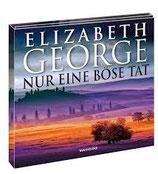 George Elizabeth, Nur eine böse Tat