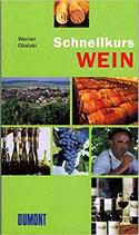Obalski Werner, Schnellkurs Wein