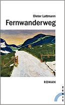 Lattmann Dieter, Fernwanderweg