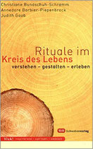 Bundschuh Christiane, Rituale im Kreis des Lebens