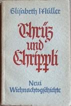 Müller Elisabeth, Chrüz und Chrippli