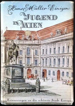 Müller-Einigen Hans, Jugend in Wien