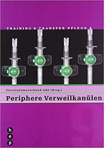 Periphere Verweilkanülen, Training & Transfer Pflege Band 9