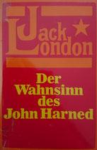 London Jack, Der Wahnsinn des John Harned