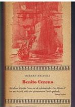 Melville Herman, Benito Cereno - Mit der Novelle vom Blitzableitermann