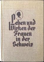 Lotter Hedwig, Leben und Wirken der Frauen in der Schweiz